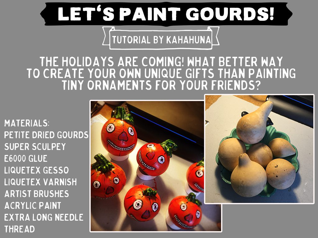 paint gourds so they're decorative and adorable