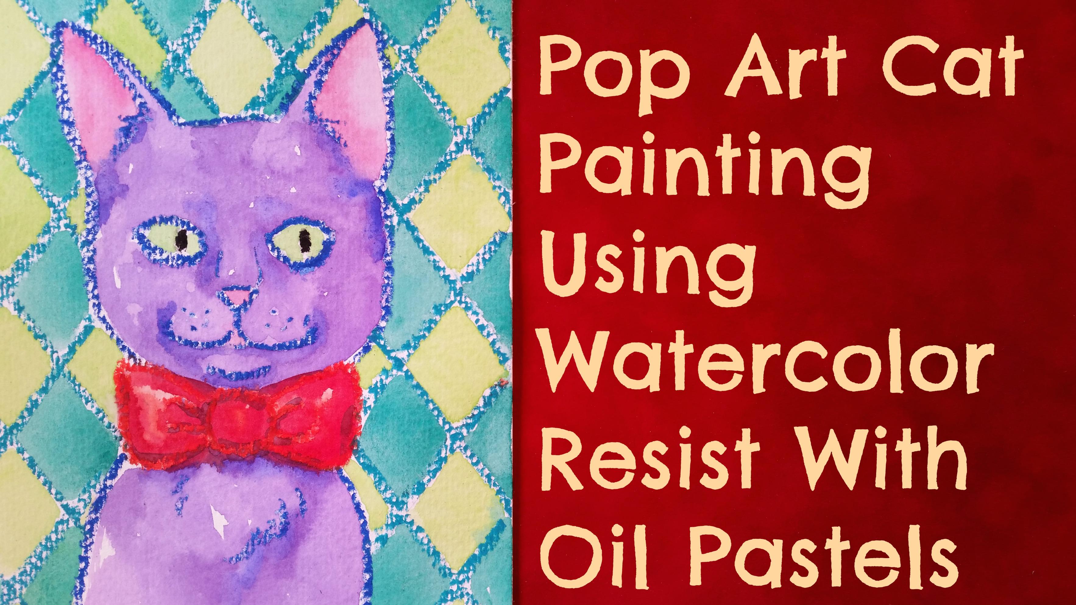 Pop Art Cat Painting Using Watercolor Resist Art Supply